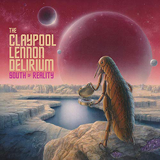 Album Notes: The Claypool Lennon Delirium - South of Reality