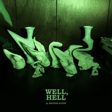 Album Notes - Brother Oliver - Well, Hell