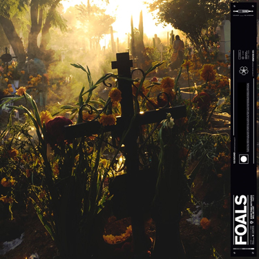 Album Notes - Foals - Everything Not Saved Will Be Lost, Part 2