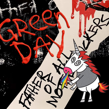 Album Notes - Green Day - Father of All Motherfuckers
