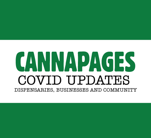 Covid and Cannabis Dispensaries - Latest Updates