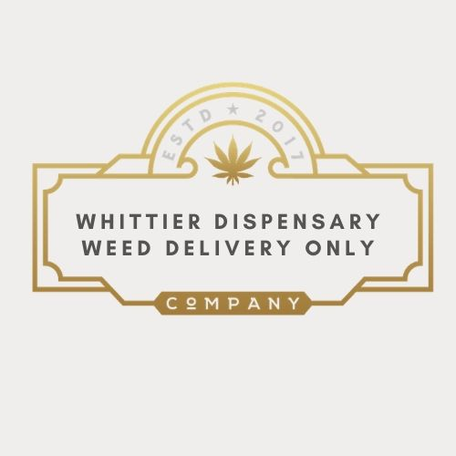 Whittier Dispensary Weed Delivery